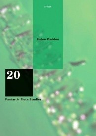 20 Fantastic Flute Studies by Madden published by Spartan