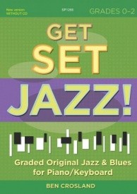 Crosland: Get Set Jazz ! Grades 0 - 2  for Piano published by Spartan