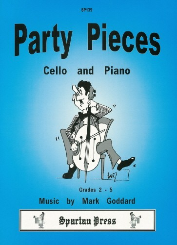 Goddard: Party Pieces for Cello published Spartan