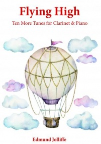 Jolliffe: Flying High - Ten More Tunes for Clarinet & Piano published by Spartan