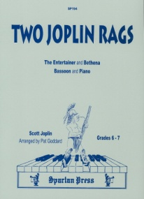 2 Rags (Entertainer and Bethena) by Joplin for Bassoon published by Spartan Press