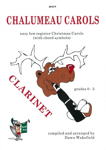 Chalumeau Carols Grades 0 - 3 for Clarinet published by Spartan Press