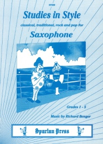 Benger: Studies in Style for Saxophone published by Spartan Press