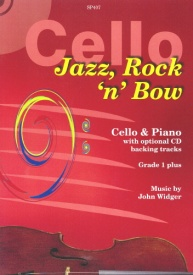 Jazz, Rock 'n' Bow for Cello Book & CD by Widger published by Spartan