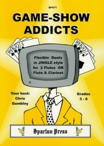Gumbley: Game Show Addicts for Flute Duet or Flute & Clarinet Duet published by Spartan Press