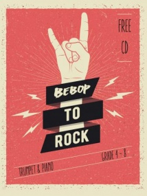 Bebop to Rock Book & CD by Wilson for Trumpet published by Spartan Press