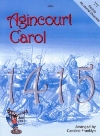 Agincourt Carol for Flexible Woodwind Ensemble published by Spartan