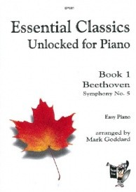 Essential Classics Unlocked for Piano - Book 1: Beethoven published by Spartan