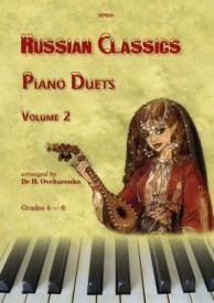 Russian Classics - Piano Duets: Volume 2 published by Spartan