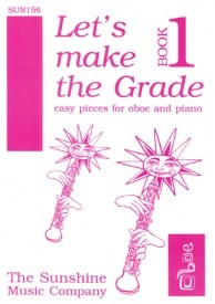 Let's Make The Grade Book 1 for Oboe & Piano published by Sunshine