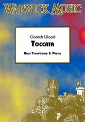 Wood: Toccata for Bass Trombone published by Warwick