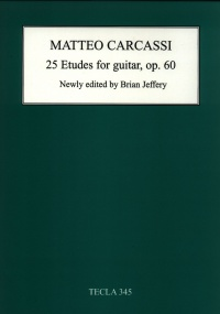 Carcassi: 25 Etudes Opus 60 for Guitar published by Tecla