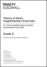 Trinity Guildhall Theory Supplementary Exercises Grade 3