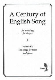 A Century Of English Song - Volume 7 - Tenor published by Thames