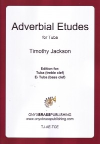 Adverbial Etudes for Tuba by Jackson published by Onyx Brass