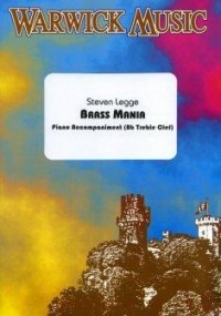 Legge: Piano Accompaniment for Brass Mania for Bb Treble Clef Brass published by Warwick