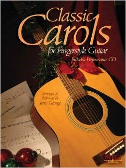 Classic Carols for Fingerstyle Guitar Book & CD published by Santorella
