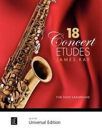 Rae: 18 Concert Etudes for Solo Saxophone published by Universal