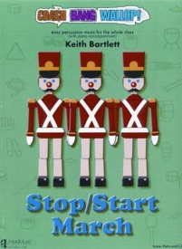 Crash Bang Wallop! Stop/Start March Book & CD by Bartlett for Percussion published by UMP