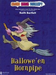 Crash Bang Wallop! Hallowe'en Hornpipe Book & CD by Bartlett for Percussion published by UMP