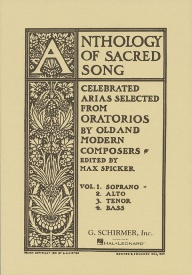 Anthology Of Sacred Song - Volume 1 For Soprano published by Schirmer