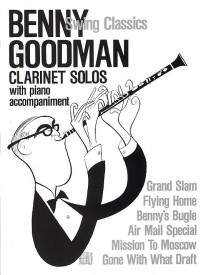 Benny Goodman Swing Classics for Clarinet & Piano by Bimbi published by Hal Leonard