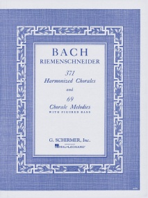 Bach: 371 Harmonized Chorales And 69 Chorale Melodies With Figured Bass published by Schirmer