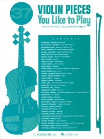 37 Violin Pieces You Like To Play for Violin published by Schirmer