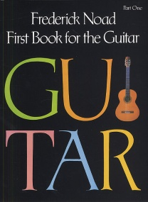 Noad: First Book for the Guitar - Part 1 published by Schirmer