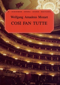 Mozart: Cosi Fan Tutte published by Schirmer - Vocal Score