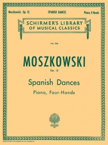 Moszkowski: Five Spanish Dances Opus 12 for Piano Duet published by Schirmer