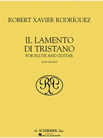 Il Lamento Di Tristano for Flute & Guitar by Rodriguez published by Schirmer