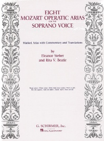 Mozart: Eight Operatic Arias For The Soprano Voice published by Schirmer