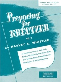 Whistler: Preparing for Kreutzer Volume 2 for Violin published by Rubank