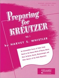 Whistler: Preparing for Kreutzer Volume 1 for Violin published by Rubank
