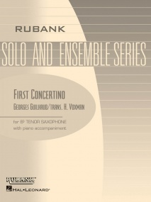 Guilhaud: First Concertino for Tenor Saxophone published by Rubank