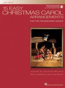 15 Easy Christmas Carol Arrangements (Low Voice) published by Hal Leonard (Book/Online Audio)
