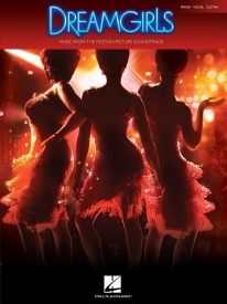 Dreamgirls: Motion Picture Soundtrack published by Hal Leonard