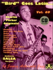 Aebersold 69 Bird Goes Latin - Charlie Parker Originals Book & CD for All Instruments
