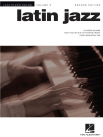 Jazz Piano Solos Volume 3: Latin Jazz published by Hal Leonard