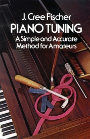 Piano Tuning by Fischer published by Dover