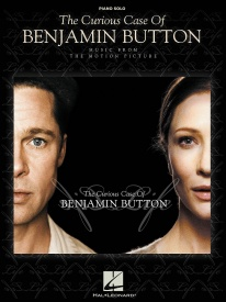 The Curious Case Of Benjamin Button - Music From The Motion Picture for Solo Piano published by Hal Leonard