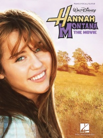 Hannah Montana: The Movie - Vocal Selections published by Hal Leonard