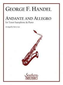 Handel: Andante and Allegro for Tenor Saxophone published by Southen