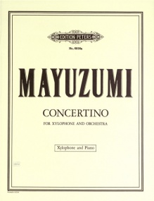 Mayuzumi: Concertino for Xylophone published by Peters Edition