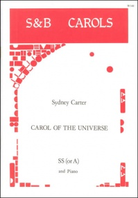 Carter: Carol of the Universe (Every star shall sing a carol) SA or SS published by Stainer & Bell