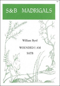 Byrd: Wounded I am SATB published by Stainer & Bell