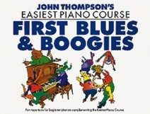 John Thompson's Easiest Piano Course: First Blues and Boogies