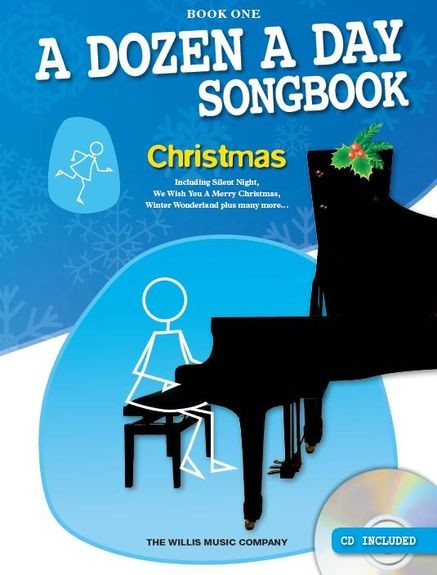 A Dozen A Day Songbook 1 : Christmas Book & CD for Piano published by Willis