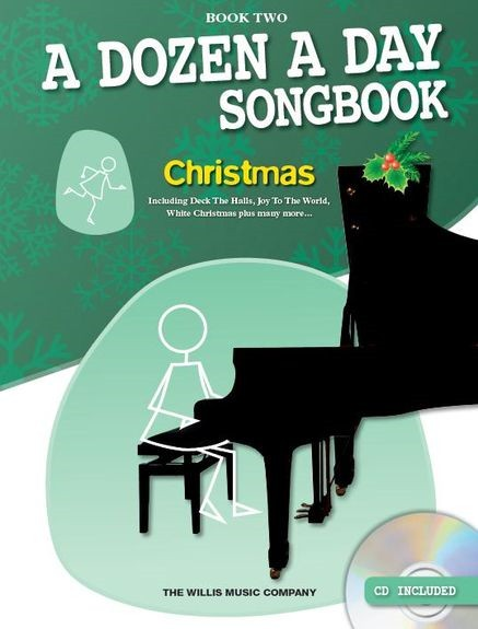 A Dozen A Day Songbook 2 : Christmas Book & CD for Piano published by Willis
